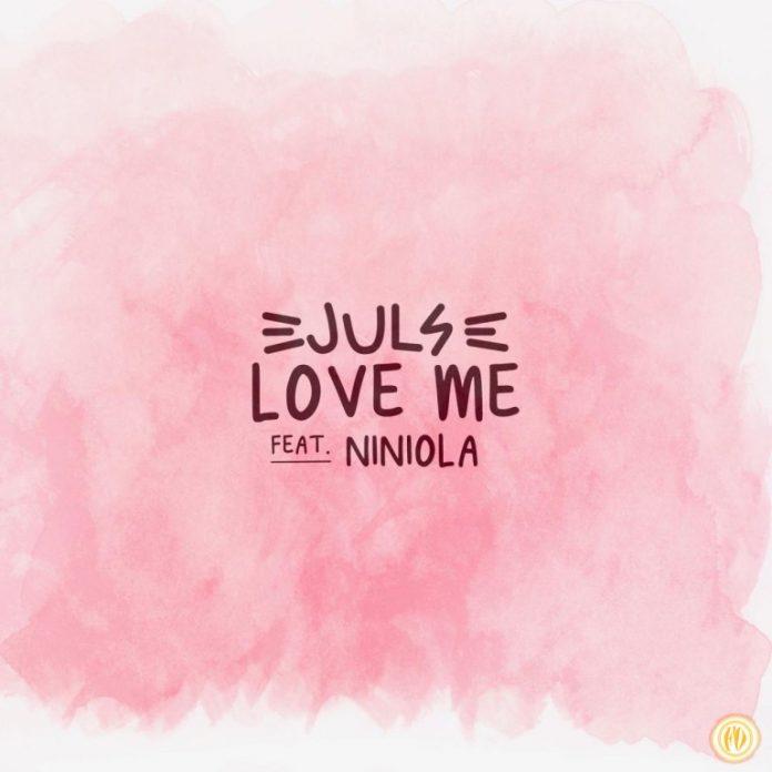 Juls – Love Me Ft. Niniola mp3 download