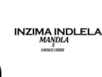 Mandala x Savage Chibz – Inzima Indlela