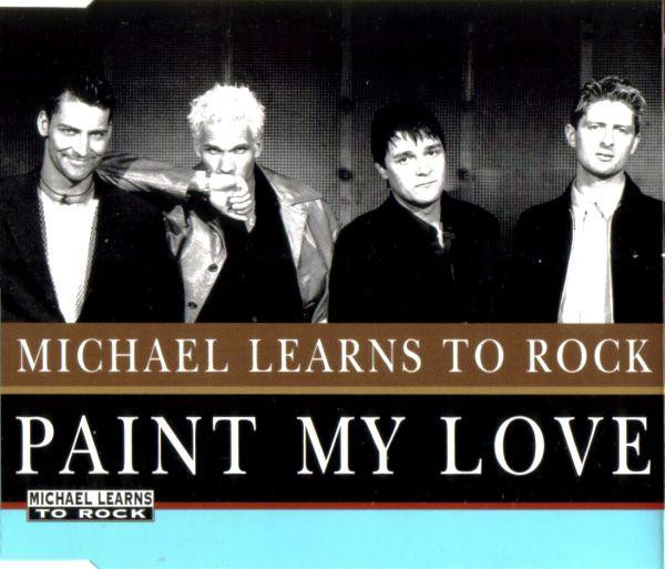 Michael Learns to Rock - Paint My Love mp3 download