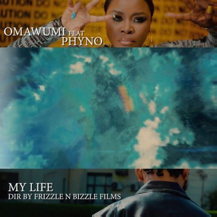 Omawumi Ft. Phyno – My Life mp3 download
