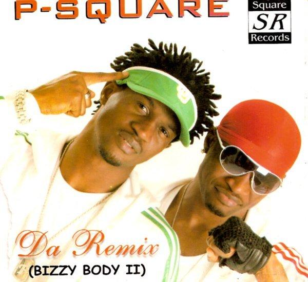 P-Square - Bizzy Body Remix Ft. Weird MC mp3 download