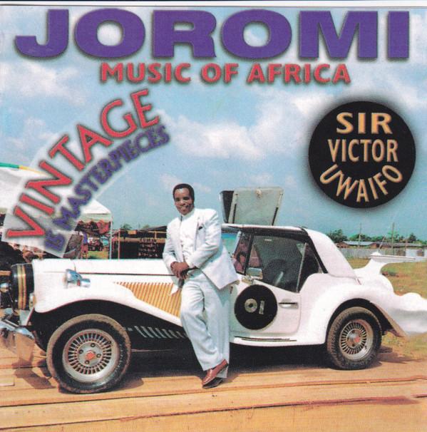 Sir Victor Uwaifo - Joromi (Original Version) mp3 download