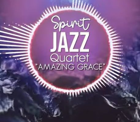 Spirit Of Praise – Spirit Jazz Quartet (Amazing Grace) mp3 download