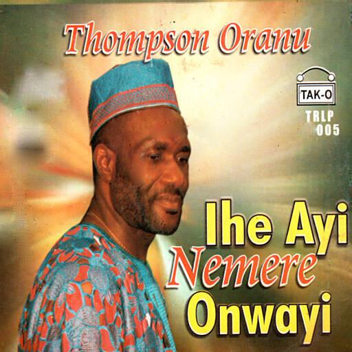 Thompson Oranu - Echezona mp3 download