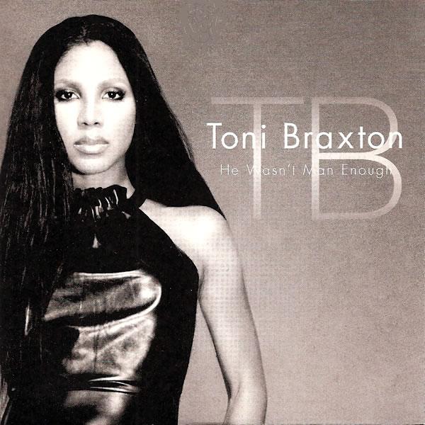 Toni Braxton - He Wasn't Man Enough mp3 download