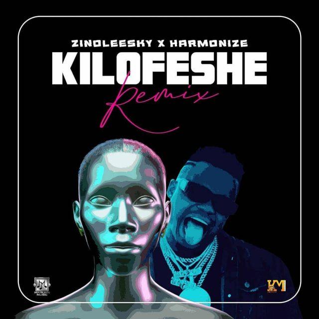 Zinoleesky x Harmonize – Kilofeshe (Remix) mp3 download