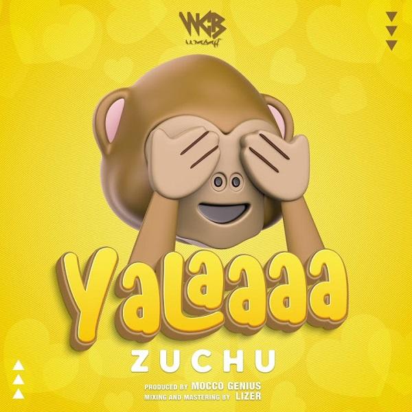 Zuchu – Yalaaaa mp3 download