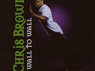 Chris Brown – Wall To Wall + Remix Ft. Jadakiss