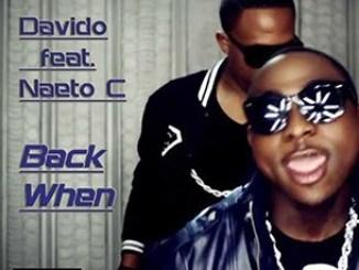 Davido Ft. Naeto C – Back When