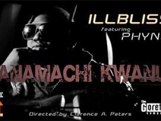 Illbliss Ft. Phyno – Anamachi Kwanu