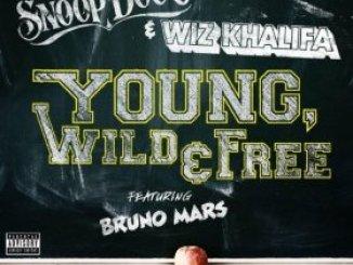Snoop Dogg & Wiz Khalifa Ft. Bruno Mars – Young, Wild and Free