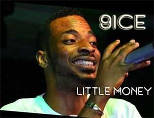 9ice - Little Money