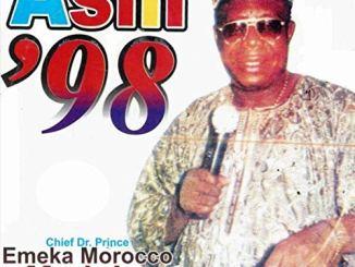 Chief Dr. Prince Emeka Morocco Maduka – Asili '98 / Ubanese Special