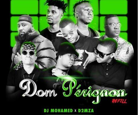 DJ Mohamed & D2mza – Dom Pérignon Refill Ft. DJ Sumbody, Cassper Nyovest, The Lowkeys & 3TWO1 mp3 download