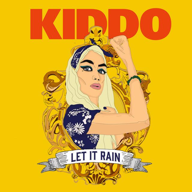 KIDDO – Let It Rain mp3 download