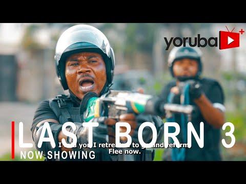 Movie  Last Born 3 Latest Yoruba Movie 2021 Drama mp4 & 3gp download