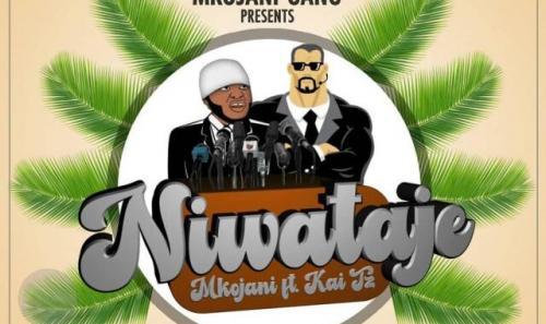 Mkojani Ft. Kai Tz – Niwataje (Amapiano) mp3 download