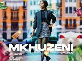 Mphow69 – Mkhuzeni (PALESA) Ft. Mr JazziQ, Jobe London, Mpura, Reece Madlisa & Zuma