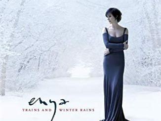 Enya – Trains and Winter Rains