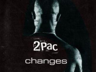 2Pac – Changes Ft. Talent
