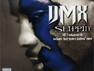 DMX – Slippin'
