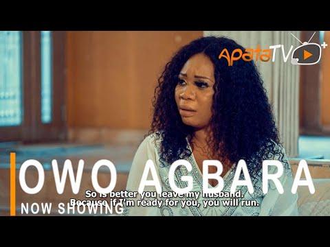 Movie  Owo Agbara Latest Yoruba Movie 2021 Drama mp4 & 3gp download