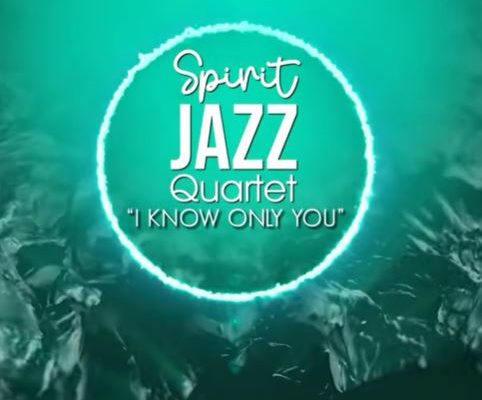 Spirit Of Praise – Spirit Jazz Quartet (I Know Only You) mp3 download