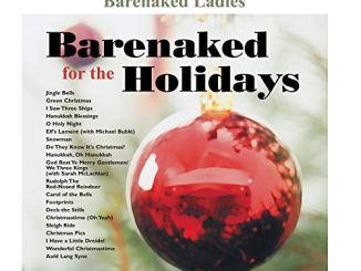 Barenaked Ladies – God Rest Ye Merry Gentlemen/We Three Kings Ft. Sarah McLachlan