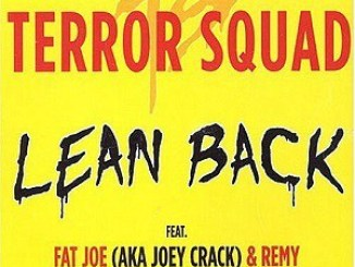 Terror Squad Ft. Fat Joe, Remy Ma – Lean Back