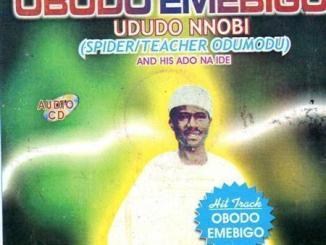Ududo Nnobi – Kam Naba Obodo M