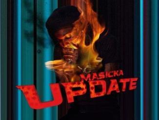 Masicka – Update