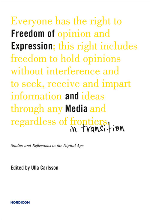 Freedom of Expression and Media in Transition | Nordicom