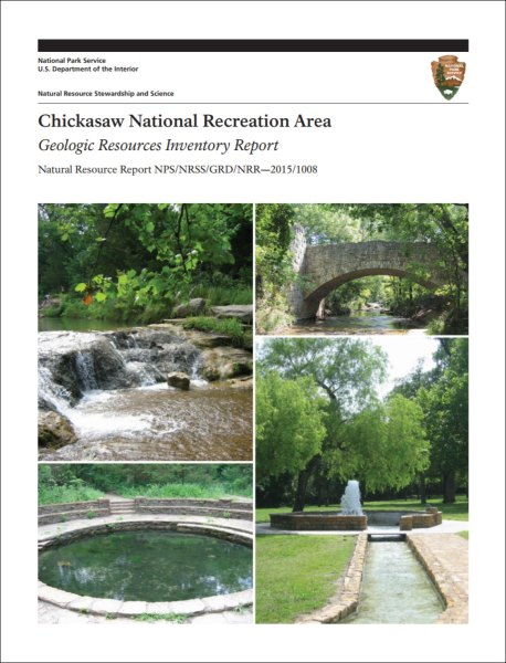 NPS Geodiversity Atlas   Chickasaw National Recreation Area  Oklahoma     chickasaw gri report cover with park landscape images