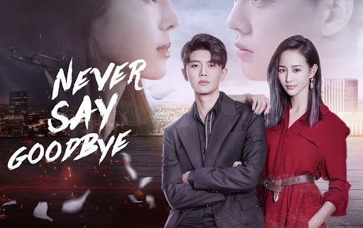 Never Say Goodbye October 26, 2021