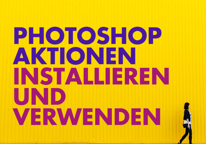 Photoshop Aktionen