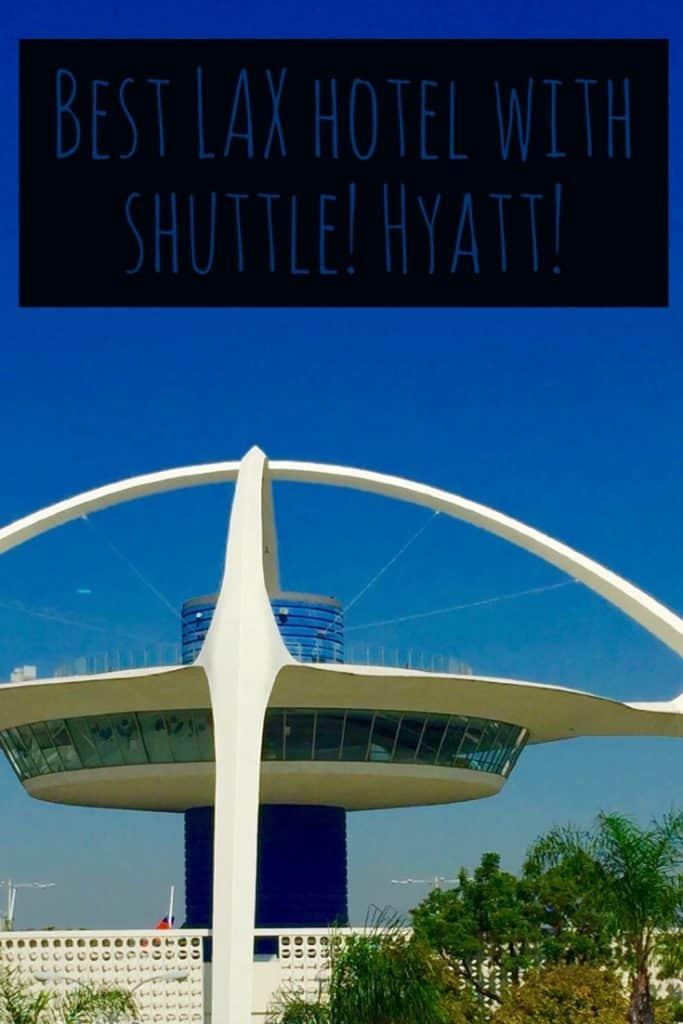 LAX Hotel with Shuttle, Hyatt Regency LAX