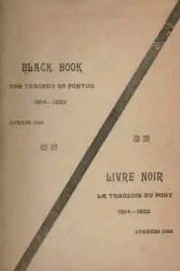 Black book; the tragedy of Pontus, 1914-1922 ... Livre noir; la