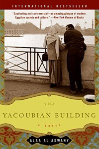 9 Essential Books by Arab Writers 7  The Yacoubian Building by Alaa Al Aswany trans  from the Arabic by  Humphrey Davies