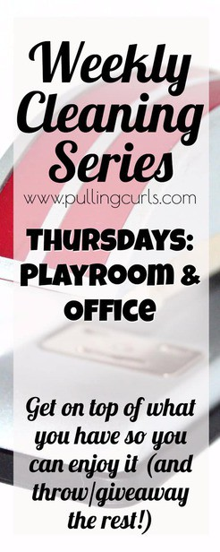 cleaning the playroom and office / weekly cleaning / printable via @pullingcurls