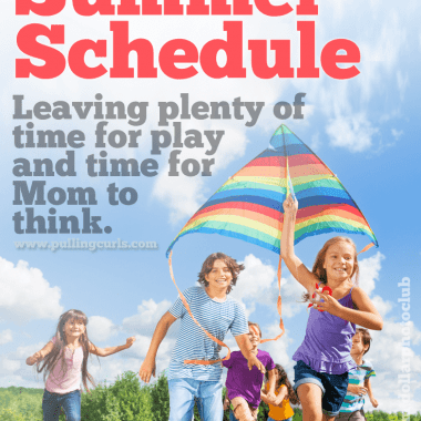 """My family summer schedule allows plenty of time to get the """"needs"""" done with plenty of room for """"wants"""""""