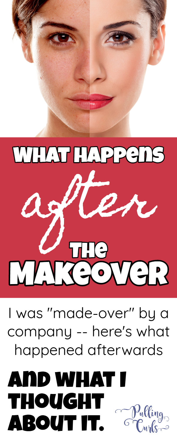 What happens AFTER a fancy makeover? Here's what happened to me. #makeover #DressingYourTruth #DYT #makeup #hair #clothes via @pullingcurls