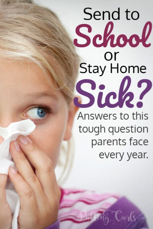 should I send my kid to school, or keep them home sick
