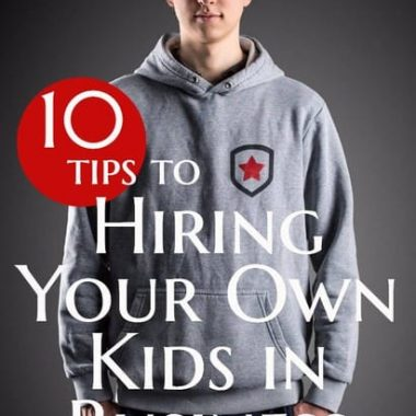 Kids in business is great, until it's your own and your own business. Here's ten insights we've gained hiring our teenage son into our business.