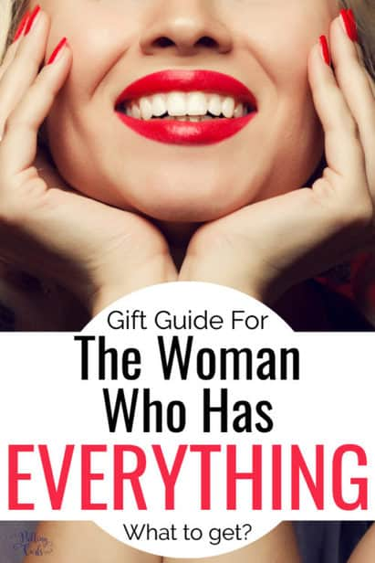 what to get the woman who has everything