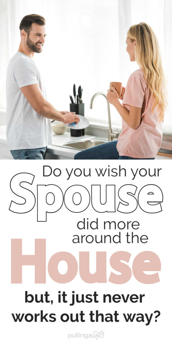 Do you wish your spouse did more around the house? via @pullingcurls