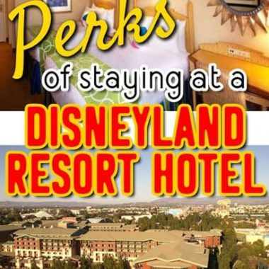 Benefits of Staying at a Disneyland Resort Hotel: Perks of Staying at the Parks