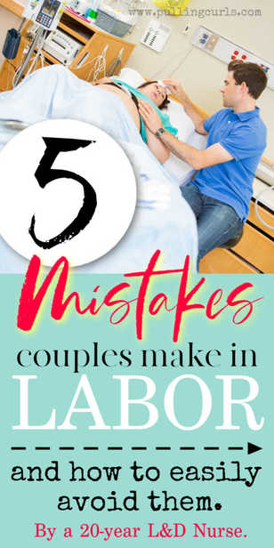 What are the biggest mistakes that couples make when they are in labor? via @pullingcurls