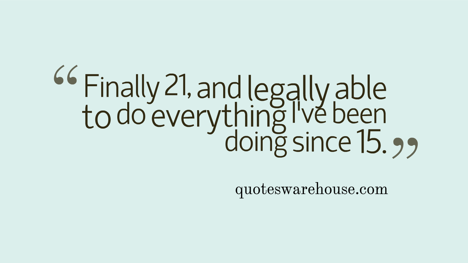 Quotes about 21st Birthday (35 quotes)
