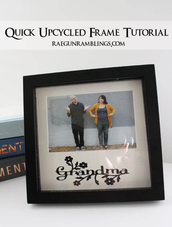 Easy Mother's Day gift idea. Upcycle a frame with a cute phrase. Tutorial at Rae Gun Ramblings