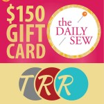 cthe daily sew giveaway - 150$ to The Ribbon Retreat